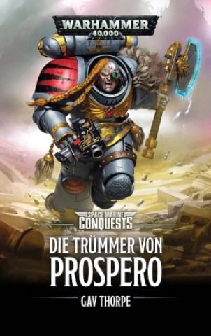 Warhammer 40.000 - Die Trümmer von Prospero