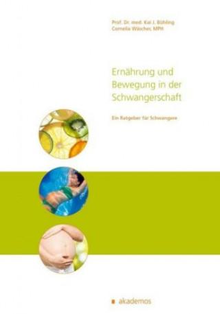 Ernährung und Bewegung in der Schwangerschaft