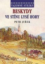 Tajemné stezky Beskydy Ve stínu Lysé hory