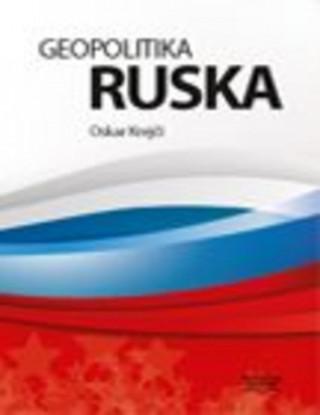Geopolitika Ruska - 115 tabulek, 28 map, 24 grafů