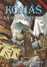 Koniáš Na ostřích čepelí