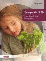 Übungen der Stille in der Montessori-Pädagogik