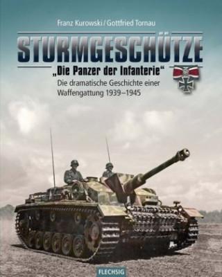Sturmgeschütze - Die Panzerwaffe der Infanterie