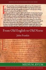 From Old English to Old Norse