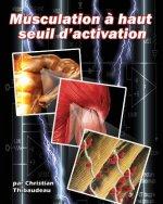 Musculation a haut seuil d'activation