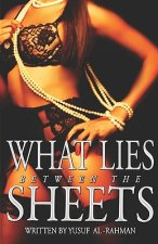 What Lies Between The Sheets