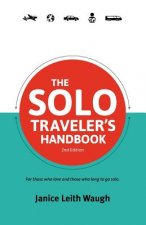 The Solo Traveler's Handbook: Second Edition