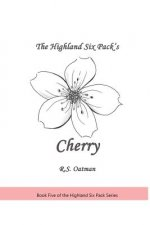 The Highland Six Pack's Cherry: Book Five of the Highland Six Pack Series