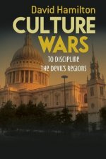 Culture Wars: To Discipline the Devil's Regions