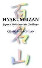 Hyakumeizan: Japan's 100 Mountain Challenge