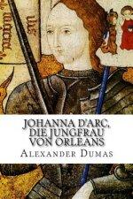 Johanna d'Arc, die Jungfrau von Orleans