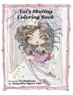 Tai's Skating Coloring Book: Coloring Book
