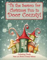 'Tis the Season for Christmas Fun in Door County Coloring Book