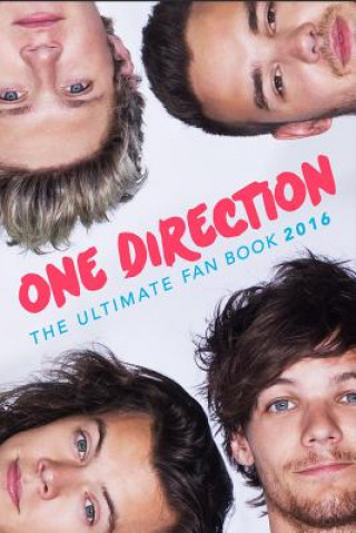 One Direction: The Ultimate One Direction Fan Book 2016/17: One Direction Book 2016