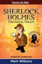 Sherlock Holmes Re-Told for Children: The Naval Treaty