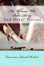 The Woman Who Rode Away: And Other Stories