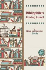 Bibliophile's Reading Journal - Pocket Edition: For Fiction and Nonfiction Books