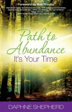 Path to Abundance: It's Your Time