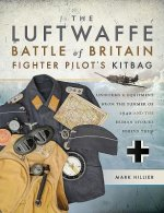 Luftwaffe Battle of Britain Fighter Pilots' Kitbag
