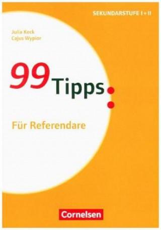 99 Tipps: Für Referendare