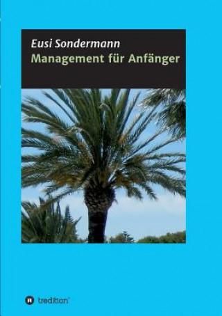 Management für Anfänger