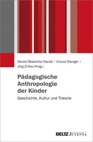 Pädagogische Anthropologie der Kinder