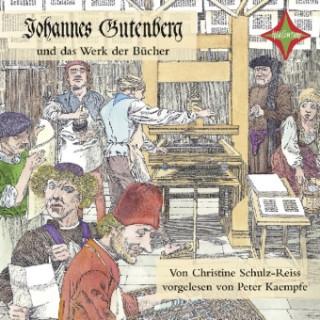 Johannes Gutenberg und das Werk der Bücher