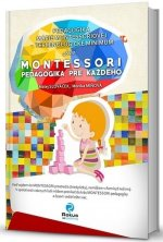 Montessori pedagogika pre každého
