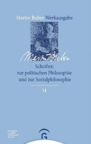 Schriften zur politischen Philosophie und zur Sozialphilosophie