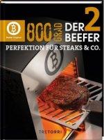 800 Grad - Der Beefer. Bd.2