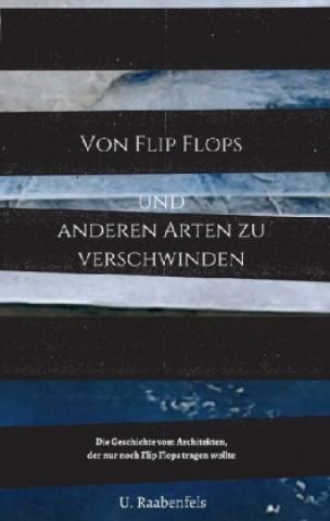 Von Flip Flops und anderen Arten zu verschwinden