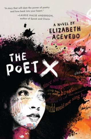 Poet X - WINNER OF THE CILIP CARNEGIE MEDAL 2019