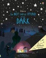 I'm Not (Very) Afraid of the Dark