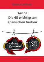 !Arriba! Die 65 wichtigsten spanischen Verben