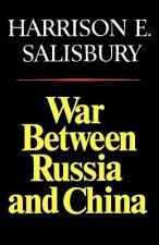 War Between Russia and China