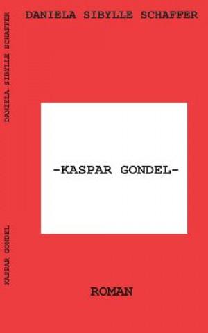 Kaspar Gondel