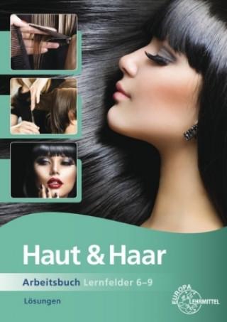 Haut & Haar Lernfelder 6-9, Lösungen