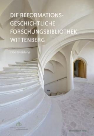 Reformationsgeschichtliche Forschungsbibliothek Wittenberg