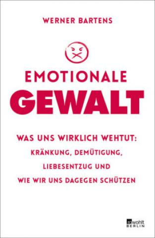 Emotionale Gewalt