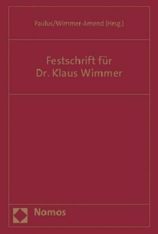 Festschrift für Dr. Klaus Wimmer