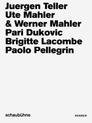 Juergen Teller, Ute und Werner Mahler, Pari Dukovic, Brigitte Lacombe, Paolo Pellegrin