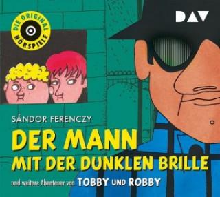 Der Mann mit der dunklen Brille und weitere Abenteuer von Tobby und Robby
