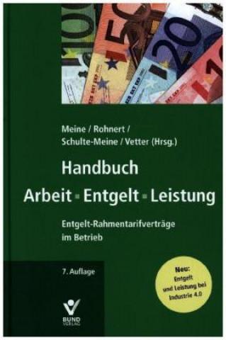 Handbuch Arbeit, Entgelt, Leistung