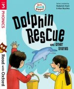 Read with Oxford: Stage 3: Biff, Chip and Kipper: Dolphin Rescue and Other Stories
