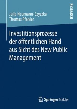 Investitionsprozesse Der OEffentlichen Hand Aus Sicht Des New Public Management