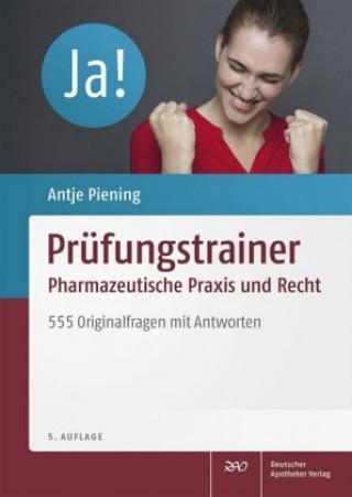 Prüfungstrainer Pharmazeutische Praxis und Recht