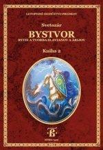 Bystvor - Kniha 2