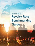 Bvr/Ktmine Royalty Rate Benchmarking Guide