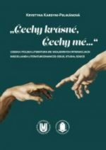 """""""Čechy krásné, Čechy mé..."""""""
