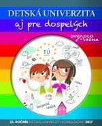Detská univerzita aj pre dospelých 2017